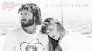 Angus & Julia Stone - A Heartbreak (Audio only)