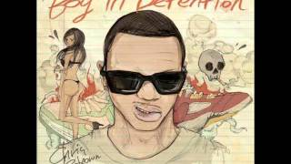 Chris Brown - Real Hip Hop Shit #4 (ft. Kevin McCall) [Boy In Detention] / LYRICS