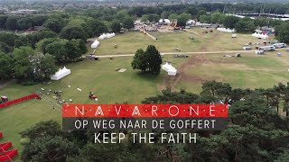 GLD doc 3 september 2019 - Navarone, Op weg naar de Goffert, Keep the Faith