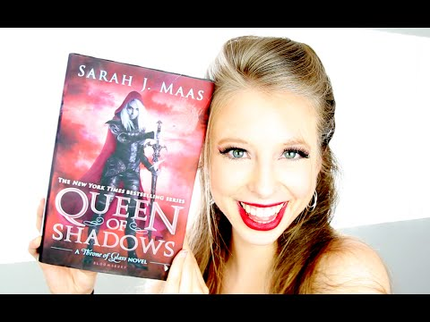 QUEEN OF SHADOWS BY SARAH J. MAAS   booktalk with XTINEMAY