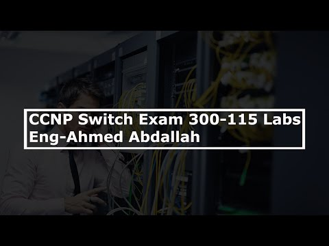 01-CCNP Switch Exam 300-115 Labs (VTP Lab) By Eng-Ahmed ...
