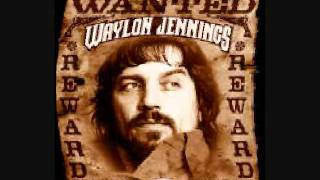 Waylon Jennings Memories of you & I... By Dana Gilham