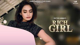 Rich Girl  Doctor Hannah