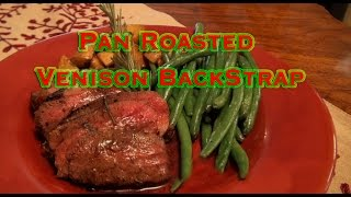 """Pan Roasted Venison """"BackStrap"""" with Red Wine Reduction- Tasty Tuesday #3"""