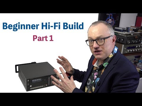 Beginner Budget Hi-Fi Build: Part 1