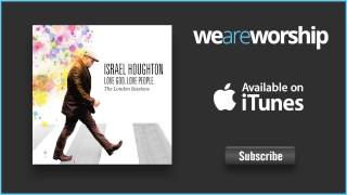 Israel Houghton - Surprises (Fred Hammond)