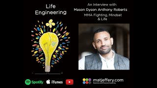 #005 – Mason Anthony Dyson Roberts – MMA – Mindset & Fear Boxing and Letting go.