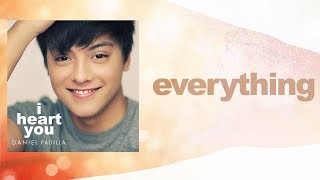 Daniel Padilla - Everything (Audio)