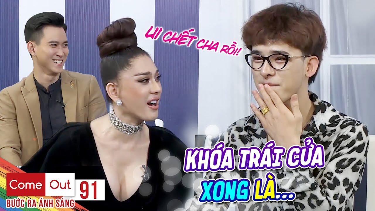 Come Out–BRAS|Tập 91: Trần Đức Bo bị Khánh Chi gài nói hết những