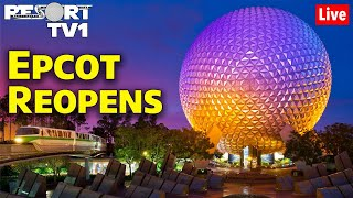 🔴Live: Epcot Reopens!!  Friday Night Live Back In The Parks!!  Walt Disney World Live Stream