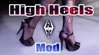 Скайрим высокие каблуки мод со звуком ходьбы
