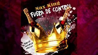 Nax King - Fuera de control