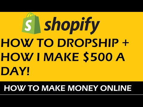 How To Make Money Selling On Shopify Drop-shipping – Earn $500 A Day 2016