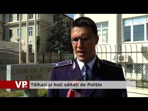 Tâlhari și hoți săltați de Poliție