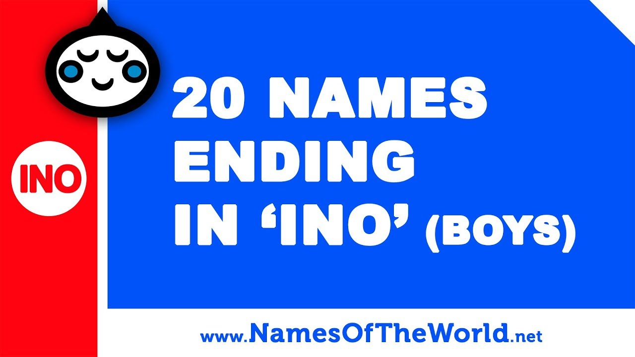 20 boy names ending in INO - the best baby names - www.namesoftheworld.net
