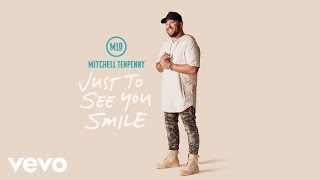 Mitchell Tenpenny - Just to See You Smile (Audio)