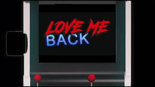 Love Me Back (Audio)