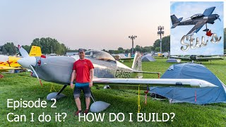 RV Aircraft Video - Can I and HOW TO BUILD AIRCRAFT!