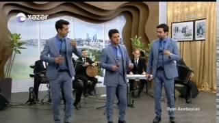 Cahan Qrupu - Seadet (Xezer Tv Oyan Azerbaycan) 2017