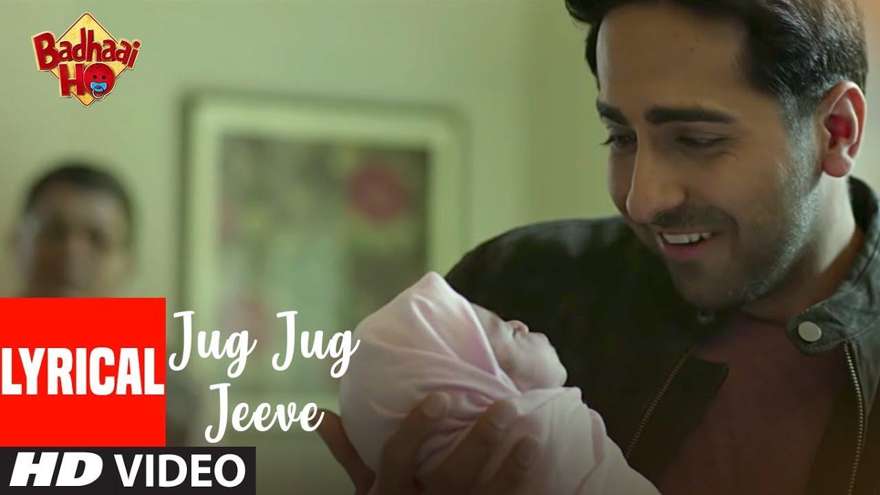 Badhaai Ho: Jug Jug Jeeve | Ayushmann Khurrana, Sanya Malhotra | Shubha Mudgal - Shubha Mudgal Lyrics in hindi