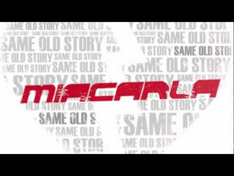 Miacarla - Same Old Story (lyric video)