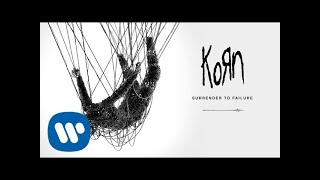 Korn   Surrender To Failure (Official Audio)