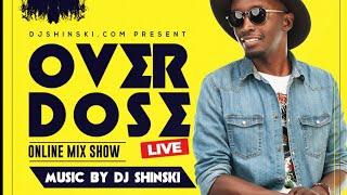 🔴 LIVE – Afrobeat, Reggae, Dancehall, Hip Hop, Pop, R&B, Kenyan, DJ Shinski Overdose Friday Live Mix