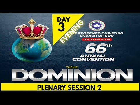 RCCG 2018 HOLY GHOST CONVENTION_#Day3- Evening