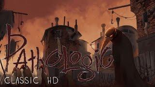videó Pathologic Classic HD