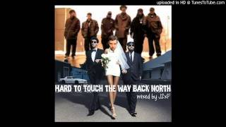 Hard to Touch the Way Back North (Chromeo x Rascalz x Buck 65)