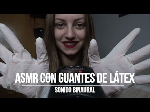 [ASMR] Sonidos con guantes de látex binaural / [ASMR] Binaural Latex gloves sounds