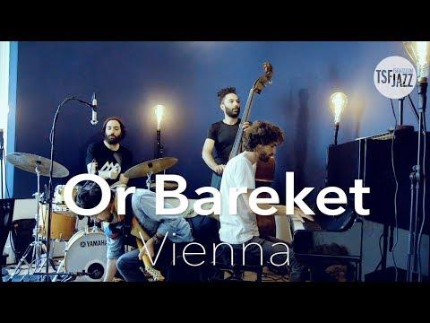 'Vienna' -- Live at TSF Jazz Radio with the Or Bareket Quartet