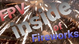 Fpv, Fireworks, Friends and Family = priceless/ flying drone inside fireworks