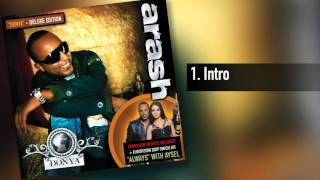 Arash -  Intro for the Donya Album
