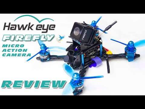 Full review of the Hawkeye Firefly - Micro Action Cam (for use on 3-insch-quads)