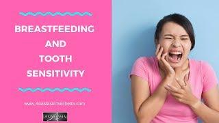 Breastfeeding & Tooth Sensitivity