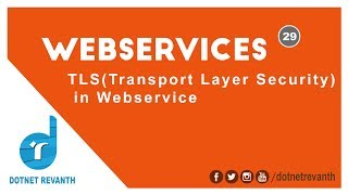 TLSProtocolinWebService||Part-29