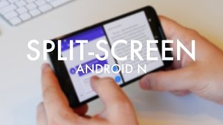 Android N Tip -  How to enable split-screen multitasking