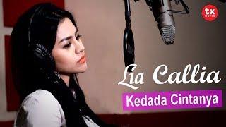 LIA CALLIA - Kedada Cintanya ( Official Video Lyrics )