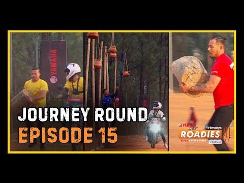 HIMALAYA ROADIES SEASON 3 | EPISODE 15 | JOURNEY ROUND