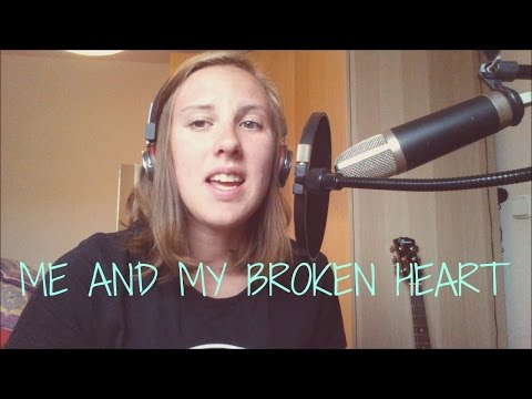 Me and my broken heart- Rixton (Papája cover)