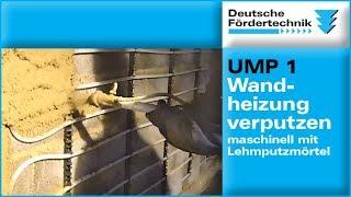 Wandheizung verputzen mit Mischpumpe, Lehmverputzmaschine UMP 1 L-Power