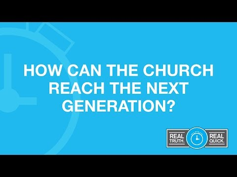 How can the church reach the next generation?