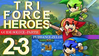 Soluce Tri Force Heroes : Niveau 2-3
