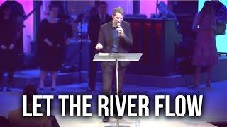 """Let the River Flow"" - Matthew Woodward"