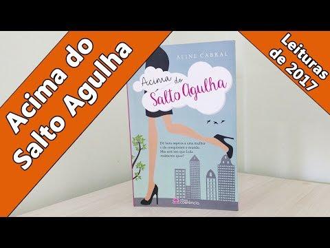 Leituras de 2017 - Acima do Salto Agulha (Aline Cabral)