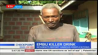 Embu residents complain of blood in urine after consuming illicit brew