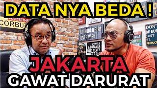KENAPA CUMA LOE YG BERANI NGOMONG?! JAKARTA SUDAH GAWAT DARURAT ❗️- Anies Baswedan
