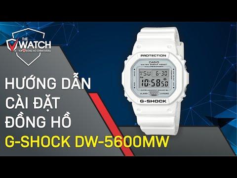 Hướng dẫn cách chỉnh Đồng hồ G-Shock DW-5600MW mới nhất 2020