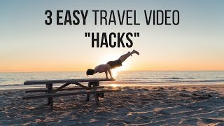 How To Make Travel Videos: 3 Easy